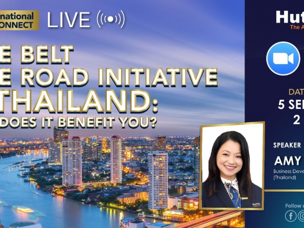 Huttons International Consumer Connect - One Belt One Road Initiative in Thailand