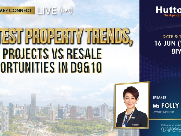 Huttons Consumer Connect - Latest Property Trends, Top Projects Vs Resale Opportunities in D9 & D10