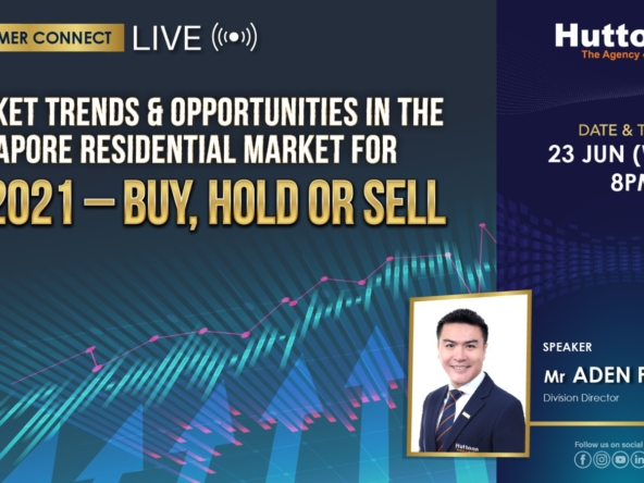 Huttons Consumer Connect - Market Trends & Opportunities in the Singapore Residential Market for 2H2021