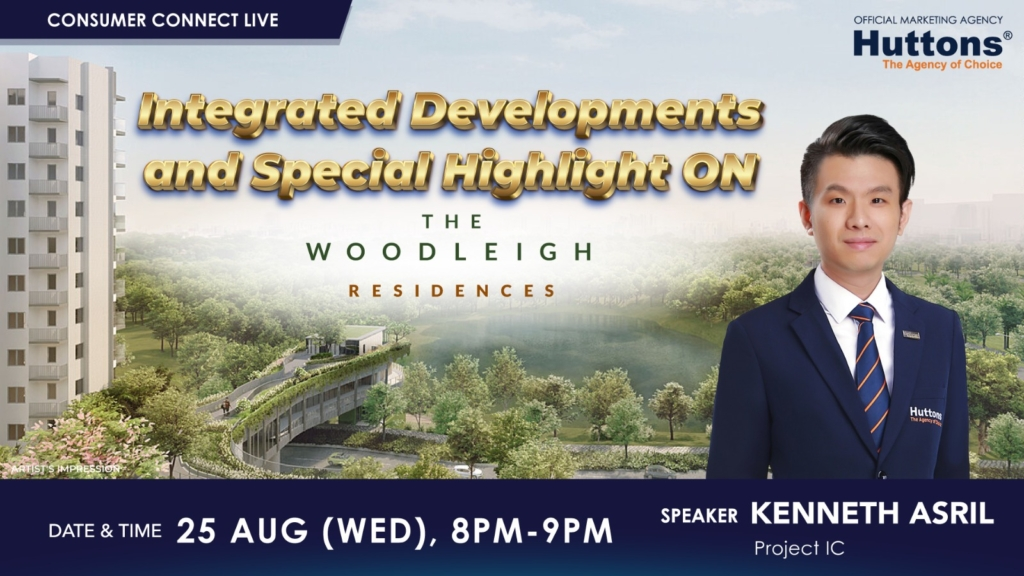 Huttons Consumer Connect - Intergrated Developements and Special Highlight on the Woodleigh Residences